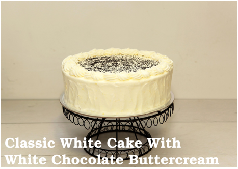 Classic White Cake With White Chocolate Buttercream